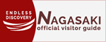ENDLESS DISCOVERY NAGASAKI official visitor guide