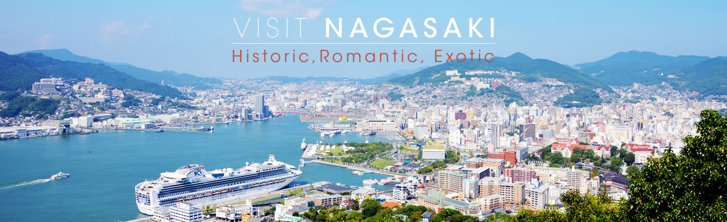 Visit Nagasaki ~ Historic, Romantic, Exotic