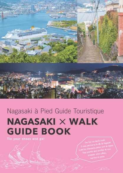 NAGASAKI × WALK GUIDE BOOK